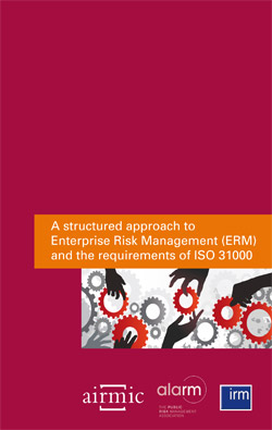 A structured approach to Enterprise Risk Management (ERM) and the requirements of ISO 31000