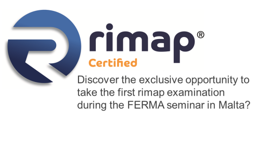Discover the exclusive opportunity to take the first rimap examination during the FERMA seminar in Malta